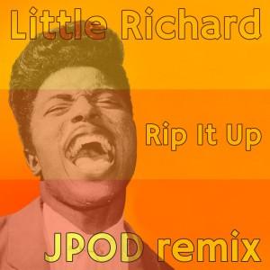 03 - Little Richard - Rip It Up (JPOD remix)