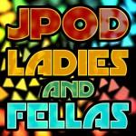 JPOD-LadiesAndFellas